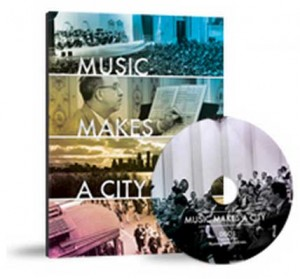Music Makes a City DVD